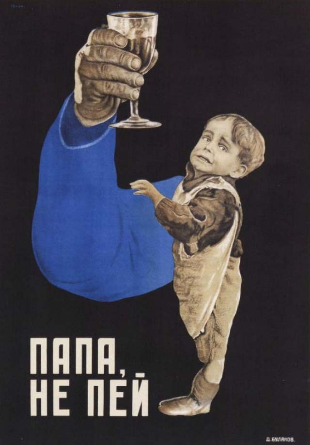 Soviet_anti-alcohol_dont_drink_dad_1929